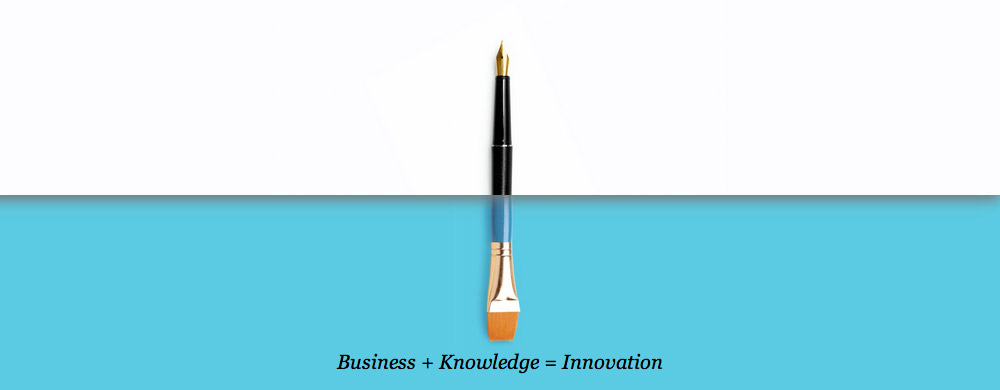 Business + Knowledge = Innovation